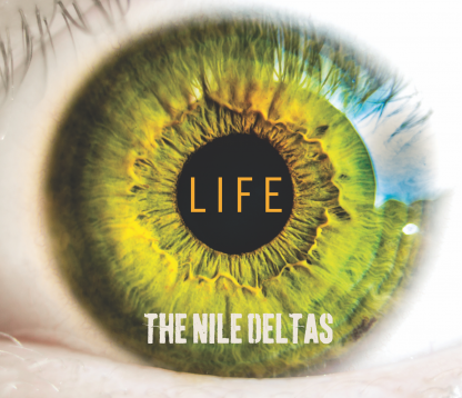 The Nile Deltas - LIFE EP